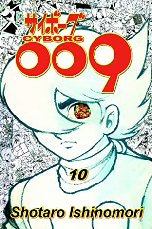 Cyborg 009 Vol. 10