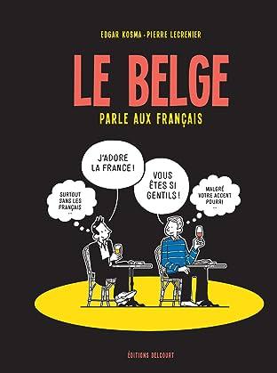 Le Belge Vol. 3: Le Belge parle aux Français