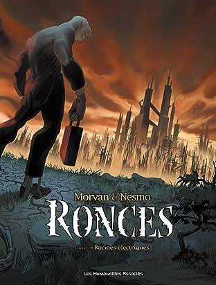 Ronces Vol. 1: Racines Electriques