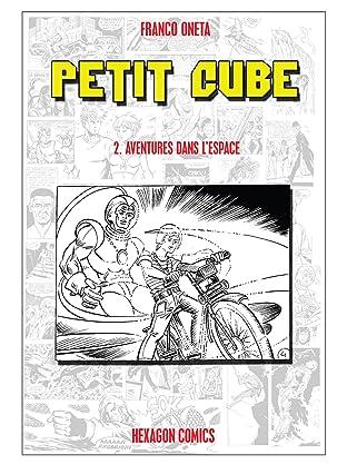 PETIT CUBE Vol. 2: Aventures dans l'Espace