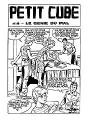 PETIT CUBE Tome 4: Le Génie du Mal