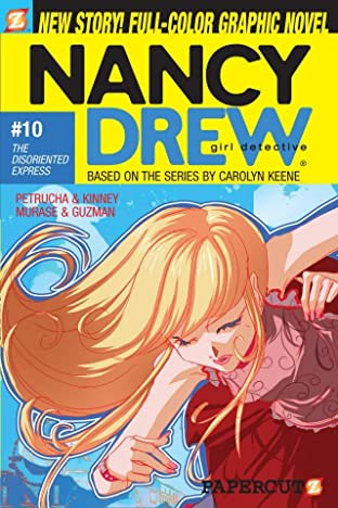 Nancy Drew Vol. 10: The Disoriented Express