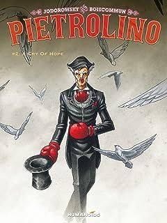 Pietrolino #2: A Cry of Hope
