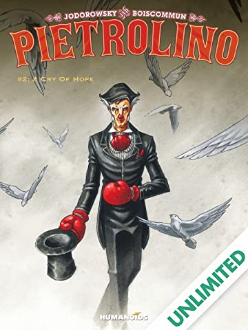 Pietrolino #2: A Cry of Hope