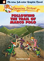 Geronimo Stilton Vol. 4: Following the Trail of Marco Polo
