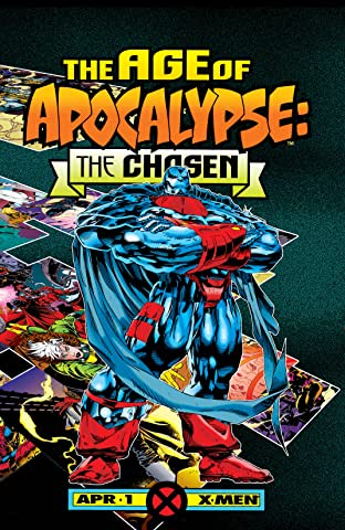 Age of Apocalypse: The Chosen (1995) No.1