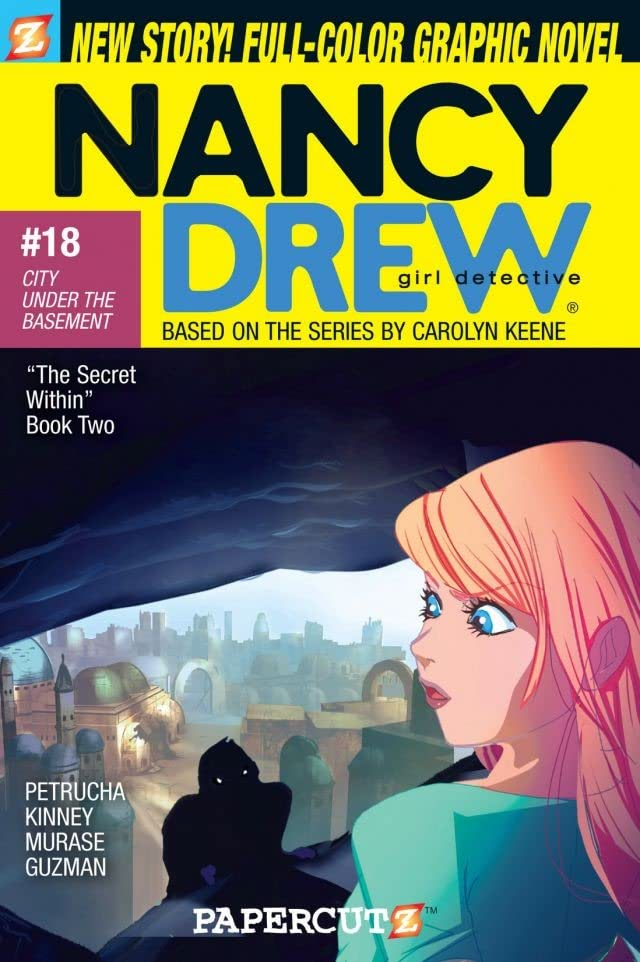 Nancy Drew Vol. 18: City Under the Basement