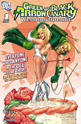 Green Arrow and Black Canary: Wedding Special No.1