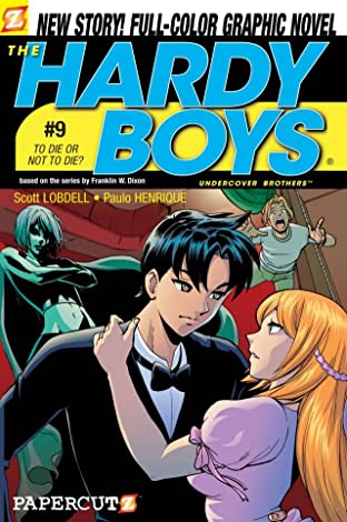 The Hardy Boys Vol. 9: To Die Or Not To Die