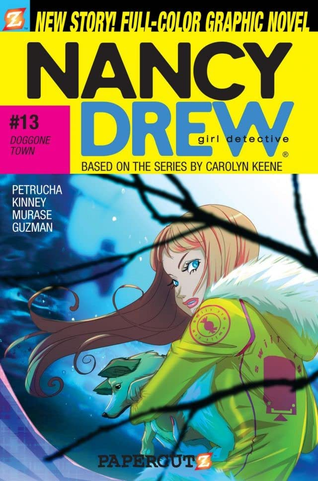Nancy Drew Vol. 13: Doggone Town