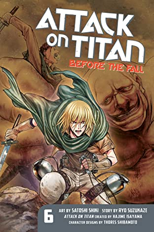 Attack on Titan: Before the Fall Tome 6