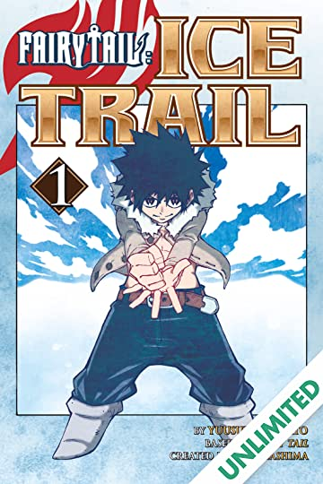 Fairy Tail: Ice Trail Vol. 1