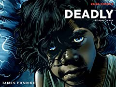 Deadly #3