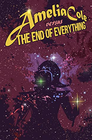 Amelia Cole #25: The End of Everything Part 1