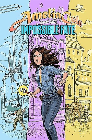 Amelia Cole Vol. 4: Amelia Cole and the Impossible Fate