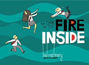 Bad Machinery Tome 5: The Case of the Fire Inside