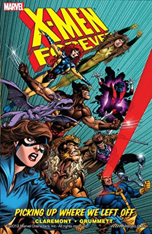 X-Men: Forever Tome 1: Picking Up Where We Left Off