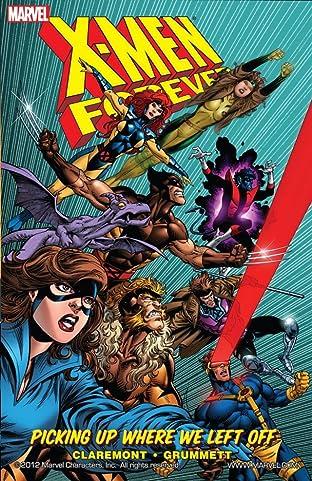 X-Men: Forever Vol. 1: Picking Up Where We Left Off