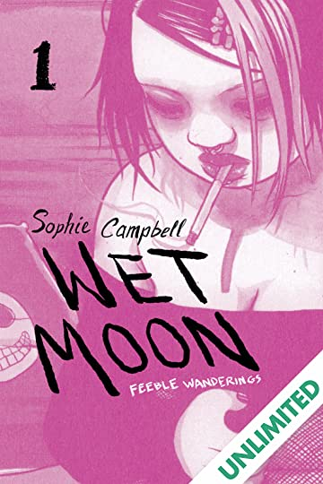 Wet Moon Vol. 1: Feeble Wanderings (New Edition)