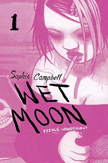 Wet Moon Vol. 1: Feeble Wanderings (New Edition)