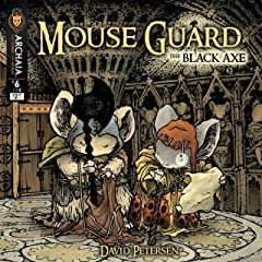 Mouse Guard: The Black Axe #6 (of 6)