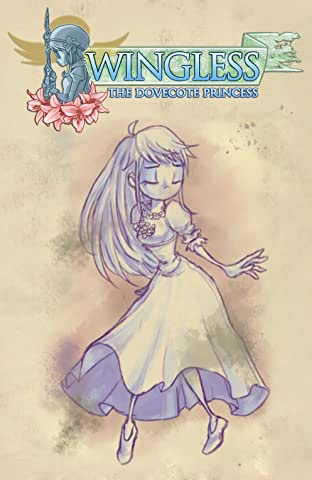 Wingless: The Dovecote Princess Vol. 1