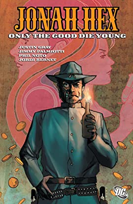 Jonah Hex (2006-2011) Tome 4: Only the Good Die Young
