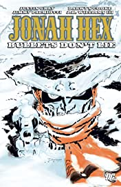 Jonah Hex (2006-2011) Vol. 6: Bullets Don't Lie