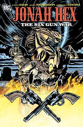 Jonah Hex (2006-2011) Tome 8: Six Gun War