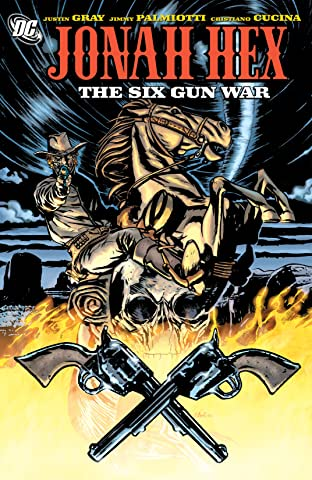 Jonah Hex (2006-2011) Vol. 8: Six Gun War