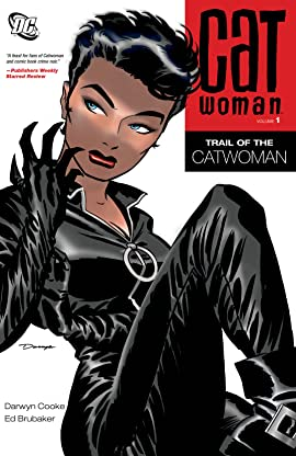 Catwoman (2002-2008) Tome 1: Trail of the Catwoman