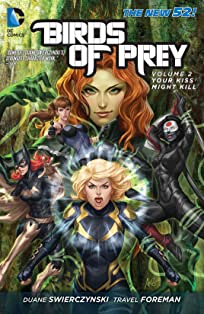 Birds of Prey (2011-2014) Tome 2: Your Kiss Might Kill