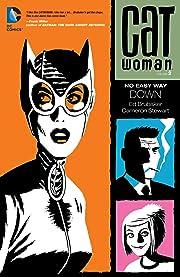 Catwoman (2002-2008) Vol. 2: No Easy Way Down
