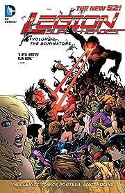 Legion of Super-Heroes (2011-2013) Vol. 2: The Dominators