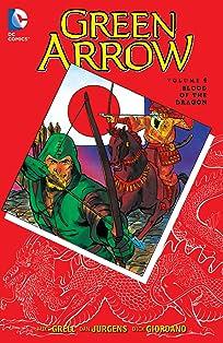 Green Arrow (1988-1998) Vol. 4: Blood of the Dragon