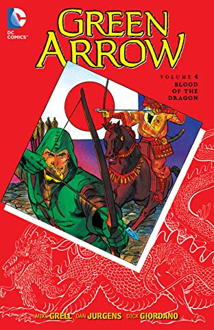 Green Arrow (1988-1998) Vol. 4: Blood of the Dragon