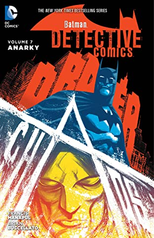 Batman: Detective Comics (2011-2016) Tome 7: Anarky