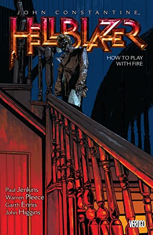 John Constantine, Hellblazer Tome 12: How to Play with Fire