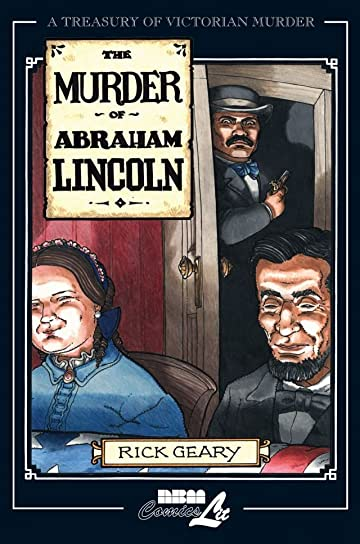 A Treasury of Victorian Murder Vol. 7: The Murder of Abraham Lincoln Preview