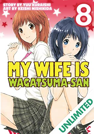 My Wife is Wagatsuma-san Vol. 8