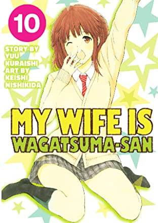 My Wife is Wagatsuma-san Vol. 10