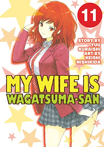 My Wife is Wagatsuma-san Vol. 11