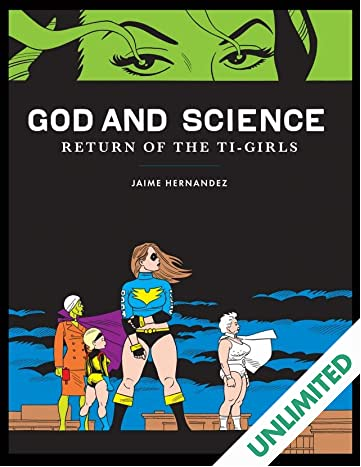 God and Science: Return of the Ti-Girls