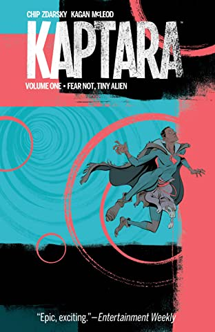 Kaptara Tome 1: Fear Not Tiny Alien