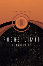 Roche Limit: Clandestiny Vol. 2