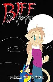 Biff the Vampire Vol. 3: La Gata