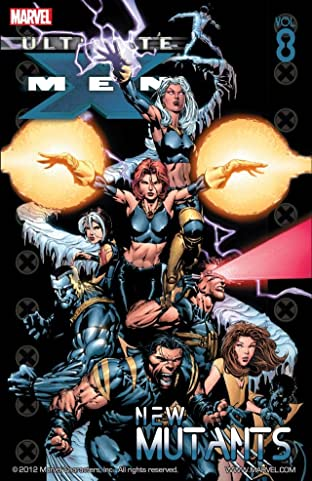 Ultimate X-Men Tome 8: New Mutants