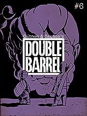 Double Barrel #6