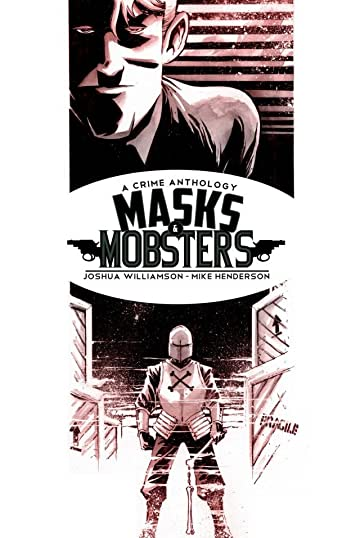 Masks and Mobsters #3