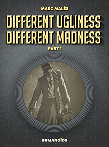 Different Ugliness Different Madness Vol. 1: Part 1